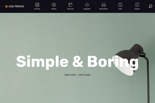Simple & Boring | CSS-Tricks