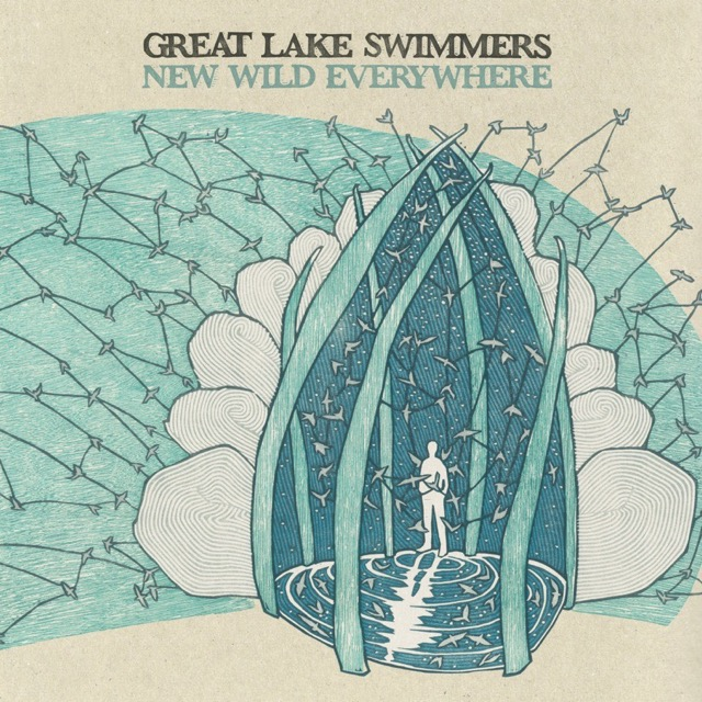 Album cover for New Wild Everywhere (Deluxe Edition) by Great Lake Swimmers