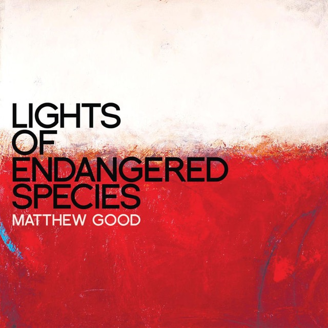 Album cover for Lights of Endangered Species by Matthew Good