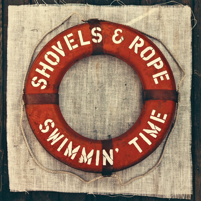 Album cover for Swimmin' Time (Deluxe Version) by Shovels & Rope