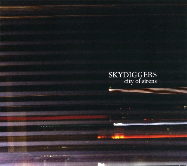 Album cover for City Of Sirens by Skydiggers