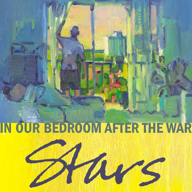 Album cover for In Our Bedroom After the War by Stars